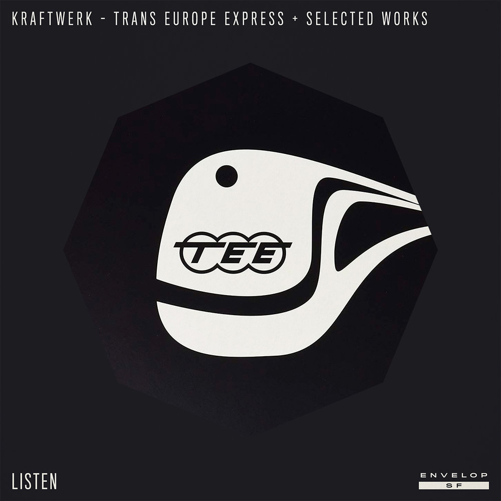 Kraftwerk - Trans Europe Express + Selected Works : LISTEN  Thu September 13, 2018 | At Envelop SF | 1st session - 7:30 PM Doors // 2nd session - 9:30 PM Doors