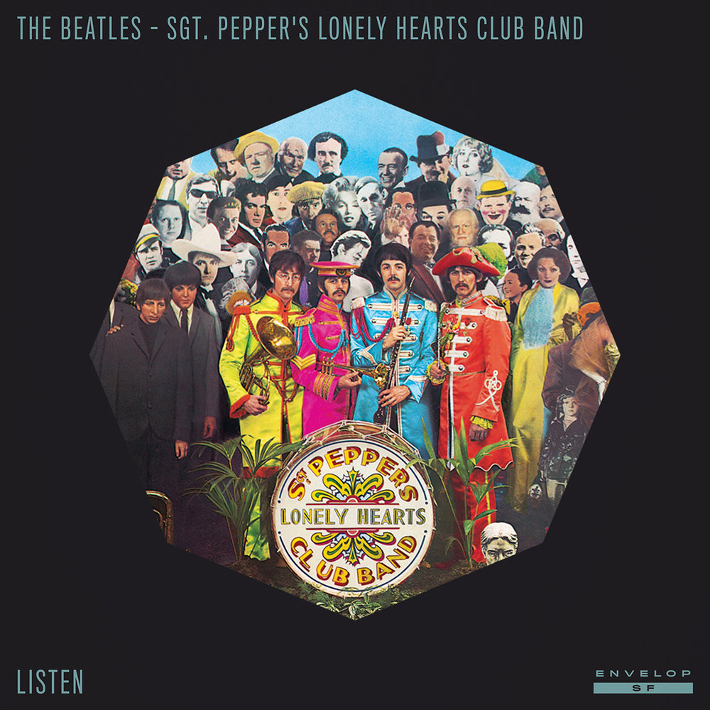 The Beatles - Sgt. Pepper's Lonely Hearts Club Band : LISTEN  WedSeptember 12, 2018 | At Envelop SF | 1st session - 7:30 PM Doors // 2nd session - 9:30 PM Doors