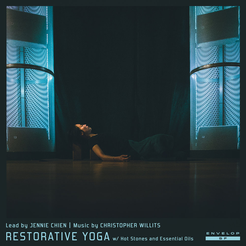 Envelop Restorative Yoga  Tue September 11, 2018 | At Envelop SF | 7:30 PM Doors