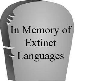 In Memoriam Dead Languages Lionbridge OnDemand - Extinct languages