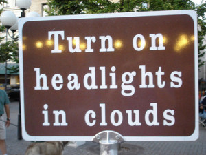 "Maybe in the original language of this sign, they have one word that means both ""fog"" and ""clouds."""