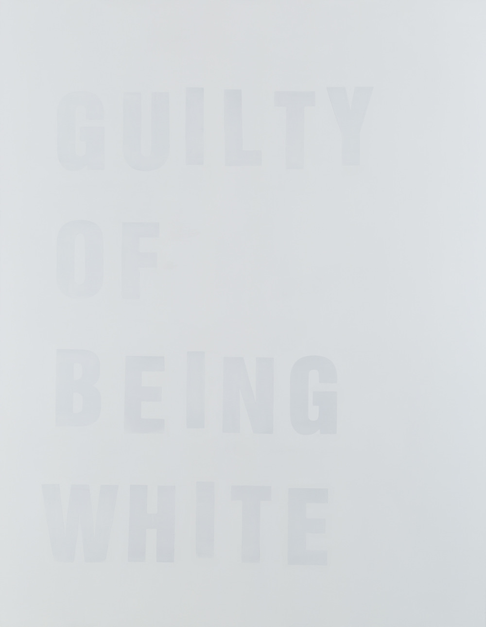 Guilty of Being White