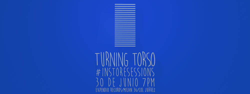 Turning Torso Expendio Records InStoreSessions