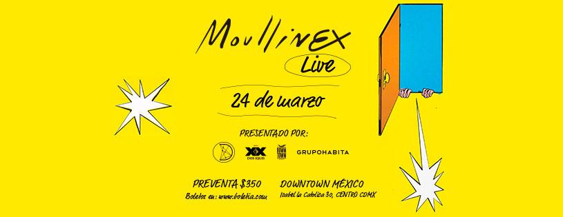 Moullinex Live CDMX