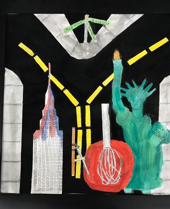 "Nico's painting titled Building a Better New York Description: The illustration portrays the Empire State Building to represent ""Building"", a protractor to representthe letter ""A"", a whisk inside of a red velvet cake batter to represent ""Better"", and the Statue Of Liberty to represent ""New York"", even though the presence of the Empire State Building should already indicate that fact. Individuals should read this portrait from left to right in order to gain the insight of Building a Better New York. In addition, there's a street sign to represent which direction people can choose: the possibility of a good route, a bad route or perhaps a better route where the road splits up into two. Mr. Isaac is trying to demonstrate to the public of making a choice in which people can be impacted negatively or positively."