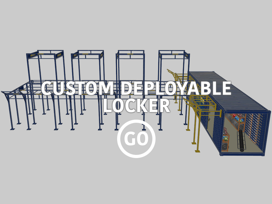 Custom  Deployable Locker