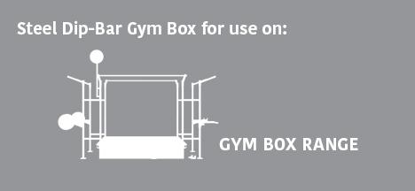 Steel Dip-Bar Gym Box for use on: Gym Box Range