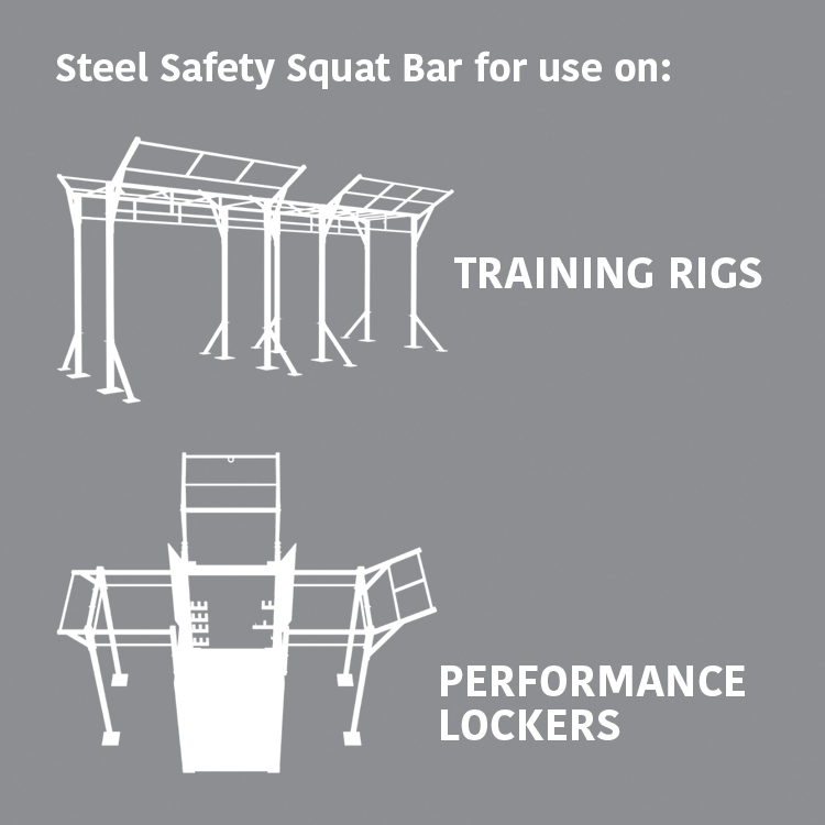 Steel Safety Squat Bar for use on: Training Rigs & Performance Lockers