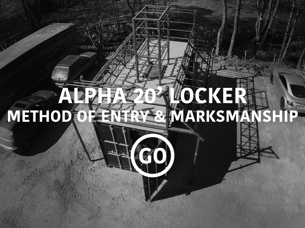 Alpha 20ft Locker Shooting & Breaching