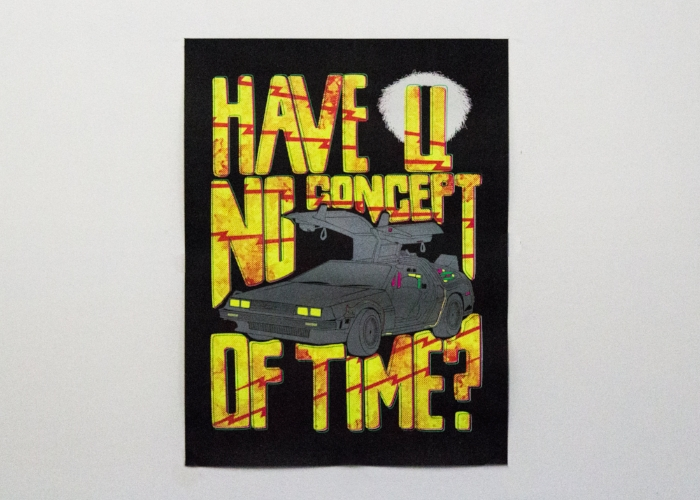 Have U No Concept Of Time Fluorescent Poster