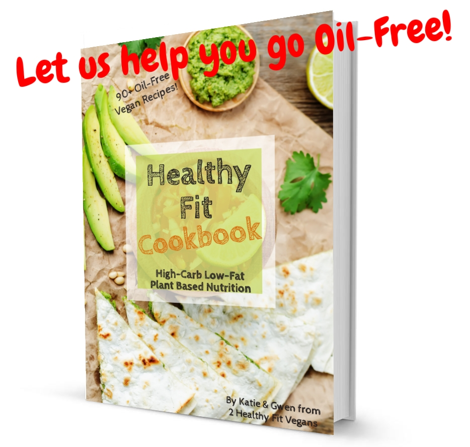 Checkout our OIL-FREE, Healthy Fit Cook Book for a complete guide on plant based nutrition, over 90 Oil-Free Plant Based Recipes, sample shopping list, how to cook oil free and more!