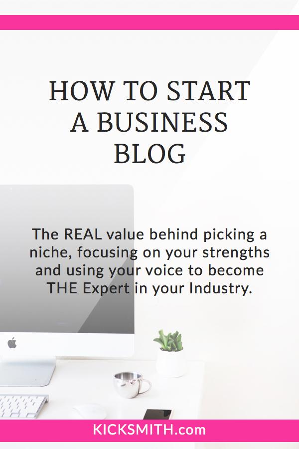 Kicksmith Blog - How to Start a Business Blog