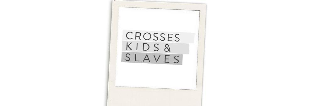 CrossesKidsAndSlaves_messagemedia.jpg