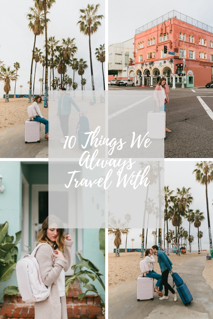 10 Items we always travel with travel essentials