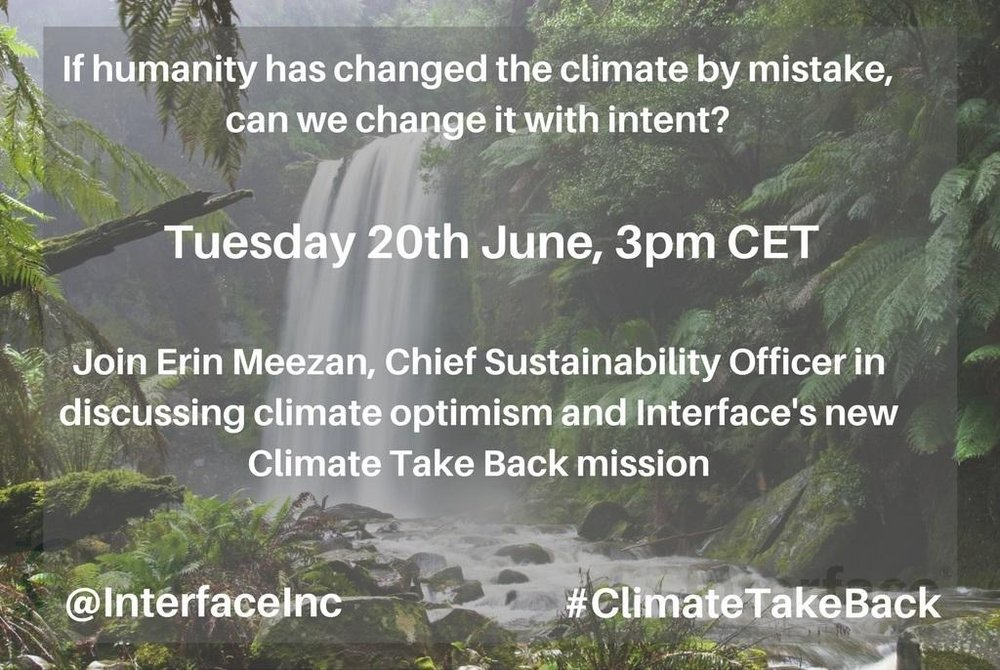 InterfaceInc If you have q's for @Erinmeez on our latest mission, Climate Take Back, join us for a Q&A 20th June 3pm CET interf.ac/2rMvnjz #CTBchat pic.twitter.com/Fqlc0zIwFT Jun 19, 2017, 6:00 AM