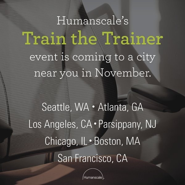 "humanscale  Become an Ergo Expert! Register for a ""Train the Trainer"" event to learn how to conduct ergonomic assessments. bit.ly/2f1hrNr pic.twitter.com/kD9RP6E4Wt  Oct 12, 2017, 9:00 AM"