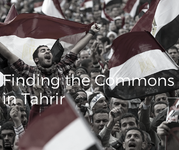 Finding the Commons in Tahrir