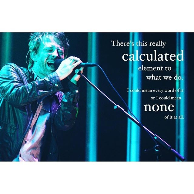 #thomeyorke #thebends #pablohoney #rocknroll #rock #quotes #rockquotes #radiohead #lyrics #okcomputer #rockmusic