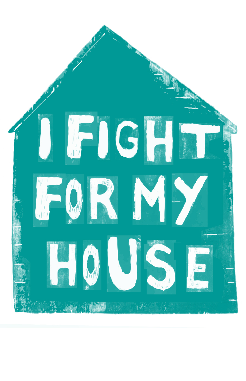i-fight-for-my-house.jpg