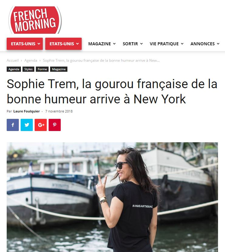 "French Morning - ""Sophie Trem, la gourou française de la bonne humeur arrive à New York""Press Article 07/10/2018"