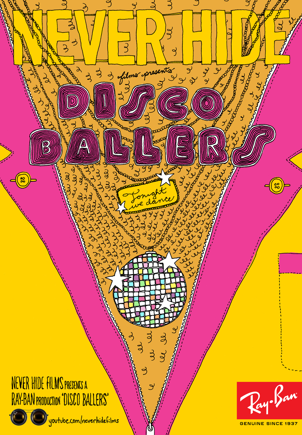 Ray-Ban, Never Hide, Disco Ballers