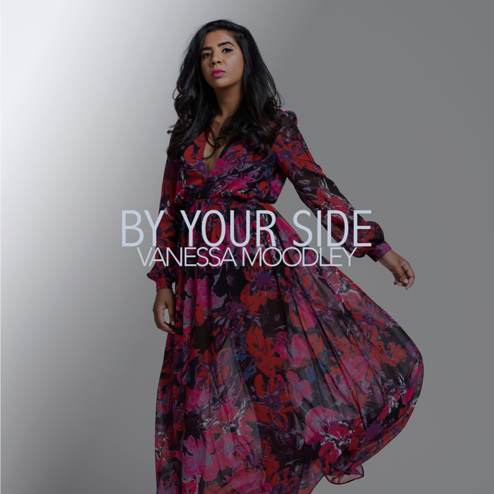 By Your Side Track #2 off Vanessa's debut EP Loved, By Your Side delivers a beautiful portrait of love that needs nothing more than to be close to the one you love. Featuring Shemual Mahabeer on piano.