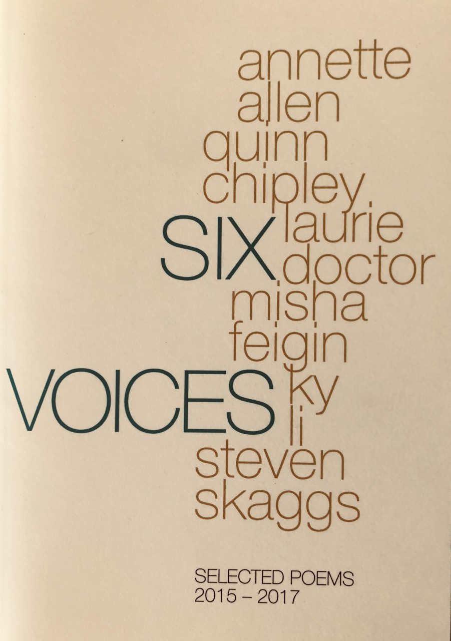 Six Voices: Selected Poems 2015-2017 — Laurie Doctor