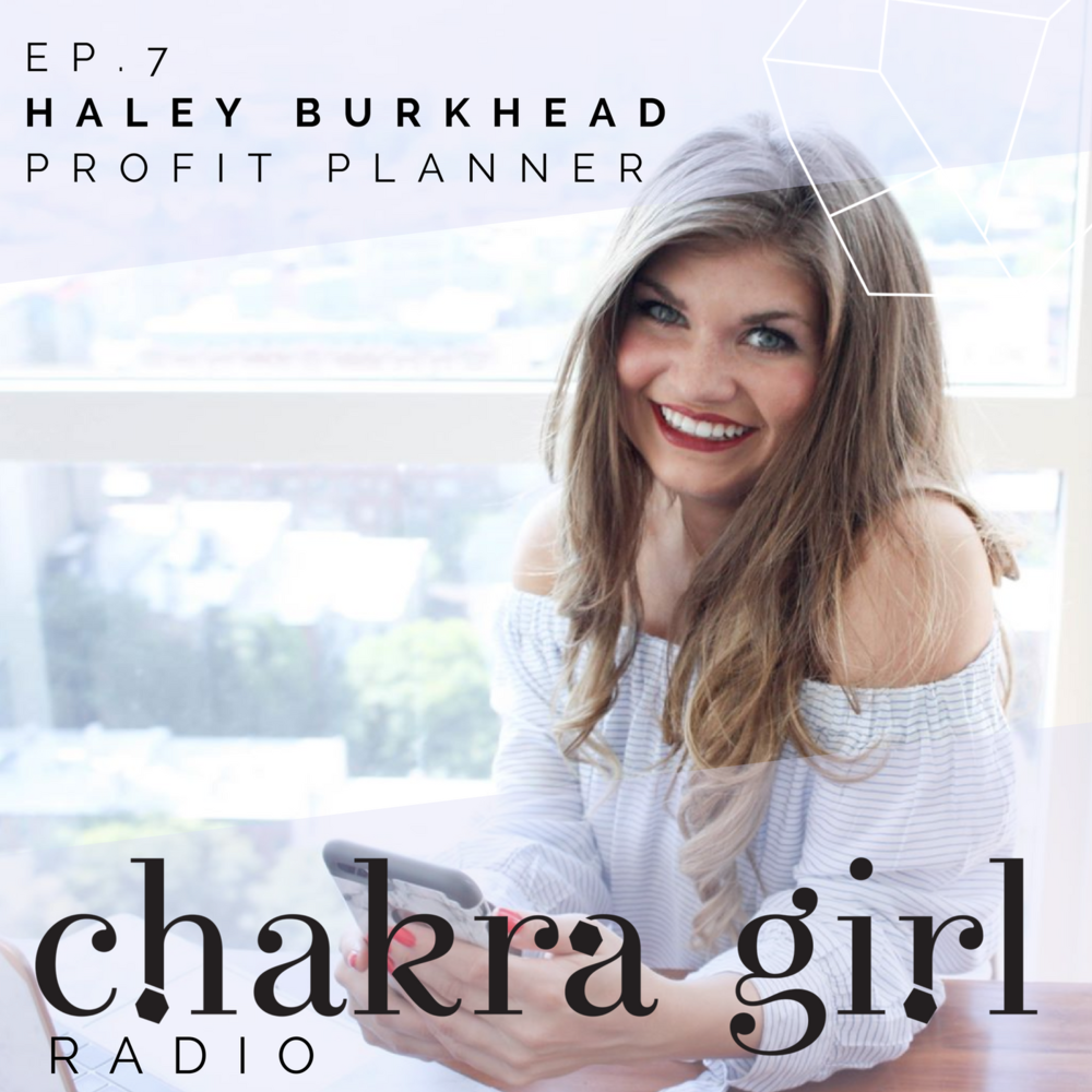 Haley Burkhead Chakra Girl Radio