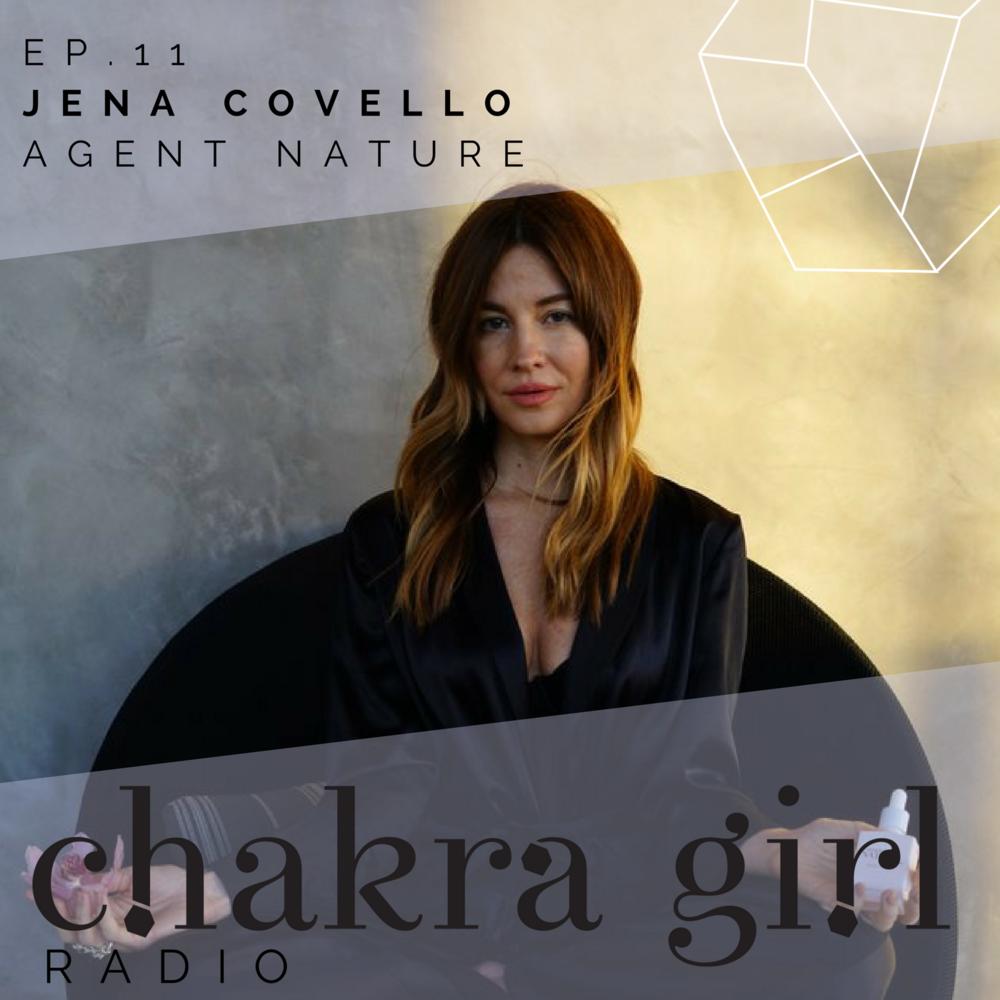 Jena Covello, Agent Nateur, Chakra Girl Radio