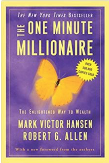 One Minute Millionaire – The Enlightened Way to Wealth