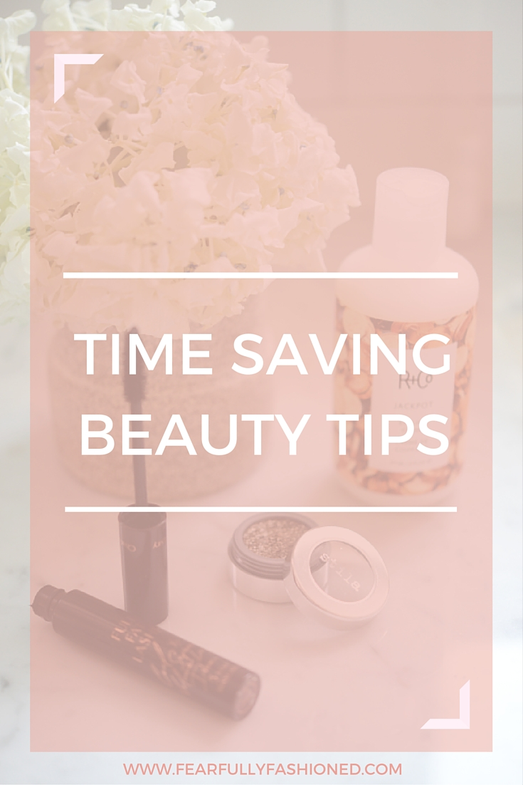 Time Saving Make Up Tips | Fearfully Fashioned #beauty #makeup #FearfullyFashioned