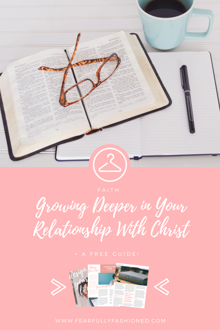relationship with Jesus, relationship with Christ, relationship with God, relationship with Jesus woman, personal relationship with Jesus, personal relationship with God, growing your faith, growing your faith in Jesus, christian life coach, christian life coaching, christian life coach for women, Fearfully Fashioned