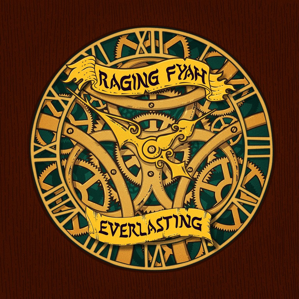 RAGING FYAH - EVERLASTING