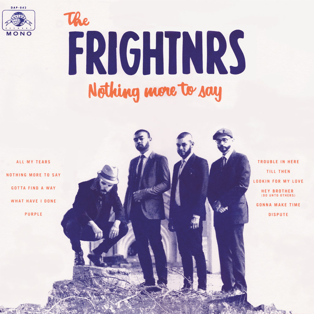 the frightnrs nothing more to say.jpg