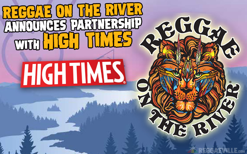 reggaeontheriver-hightimes-partnership.jpg
