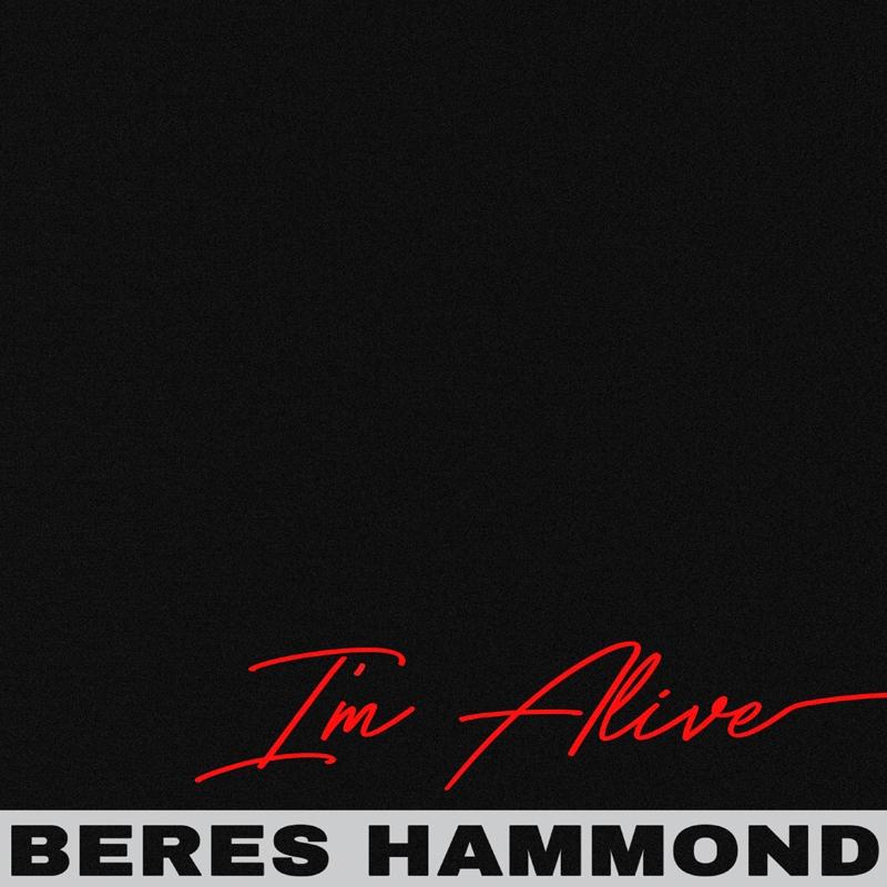Beres Hammond - I'm Alive - Artwork.jpg