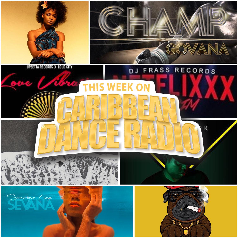 Episode 266: Love Vibration — Caribbean Dance Radio