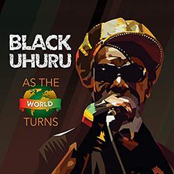 black uhur as the world turns.jpg