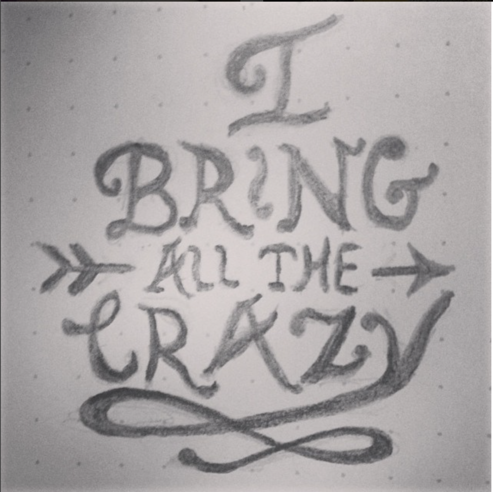 Bring The Crazy Sketch