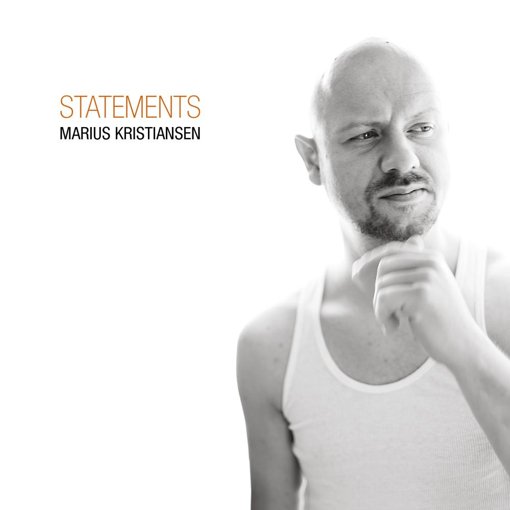 Marius Kristiansen / Statements (PTM)