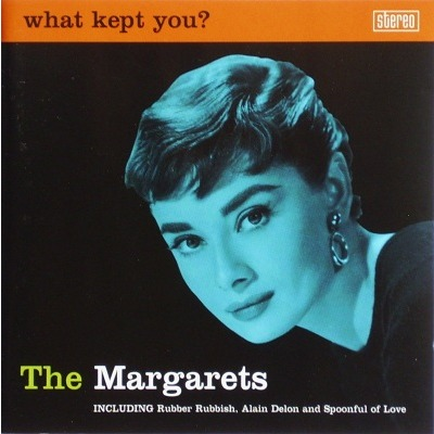 The Margarets / What Kept You? (CP)