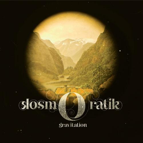 Kosmoratik / Gravitation (T)