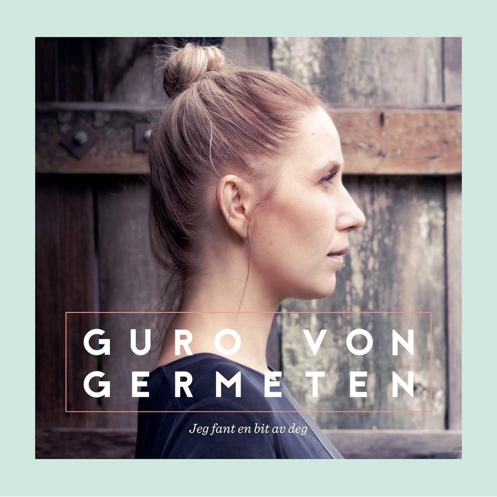 Guro von Germeten / Jeg fant en bit av deg (TM)