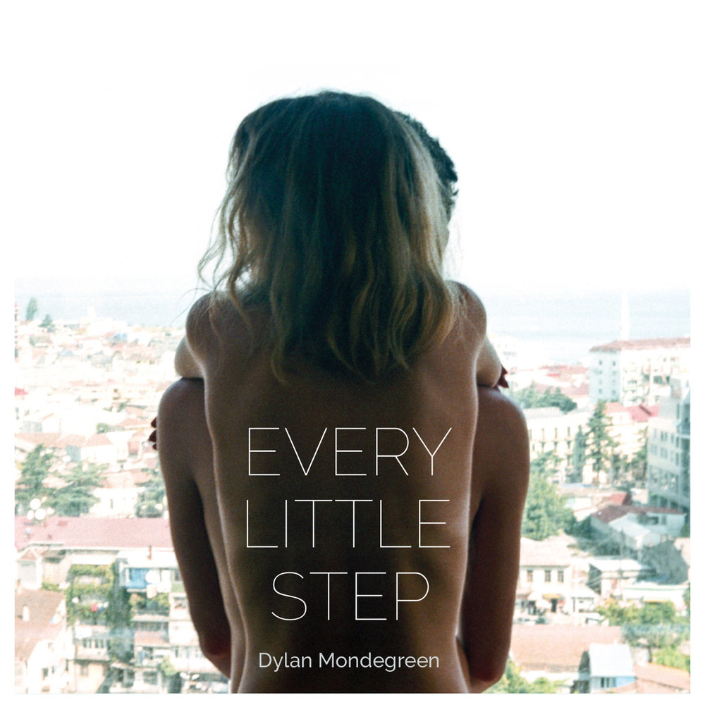 Dylan Mondegreen / Every Little Step (PTM)