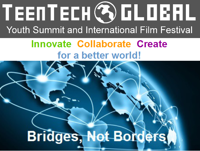 "Inaugural TeenTechGLOBAL Youth Summit ""Going GLOBAL: Bridges, Not Borders"""