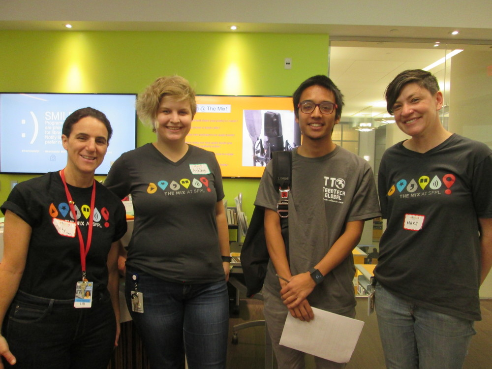 @TheMixatSFPL: Librarians Cathy Cormier, Ashley Carskaddon, Mary Abler with Marc Robert Wong TeenTechSF Founder & Founding Member SFPL Board of Advising Youth