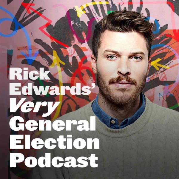 Rick Edwards's Very General Election Podcast