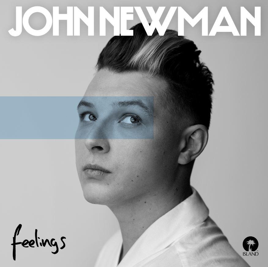 john newman feelings.JPG