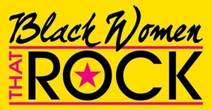 Black Women That Rock
