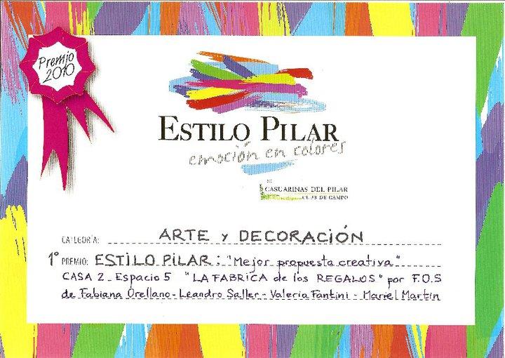 Best Design Award , Estilo Pilar 2010 (Argentina)